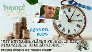 Finanzrocker Podcast: mit Entnahmeplänen früher in die finanzielle Unabhängigkeit